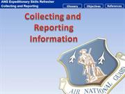 Collecting and reporting