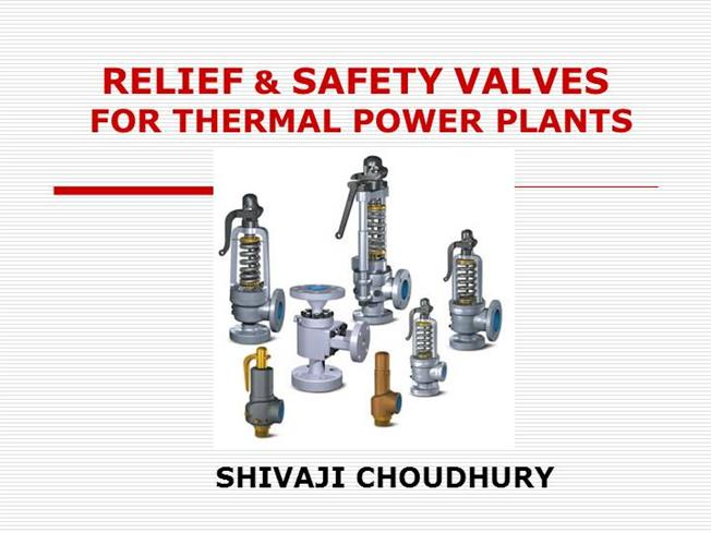 RELIEF AND SAFETY VALVES for THERMAL POWER PLANTS |authorSTREAM