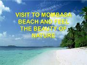 Visit to Mombasa Beach and Feel The Beauty of Nature