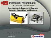 Magnetic Systems and Assemblies by Permanent Magnets Limited, Thane
