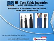 Cables And Wires by Hi - Tech Cable Industries, Jaipur