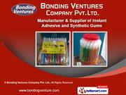 Synthetic Gum by Bonding Ventures Company Pvt. Ltd., Bhiwandi