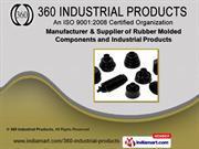 Rubber Products by 360 Industrial Products, Mumbai