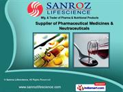 Pharmaceutical Product by Sanroz Lifescience, Ahmedabad