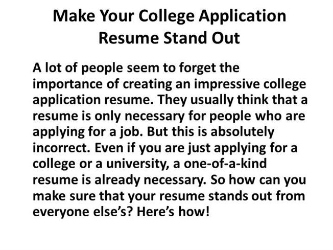 Make Your College Application Resume Stand Out |Authorstream