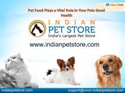 Pet Food Plays a Vital Role in Your Pets Good Health