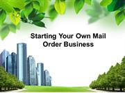 Starting_Your_Own_Mail_Order_Business powerpoint