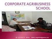 CORPORATE AGRIBUSINESS SCHOOL