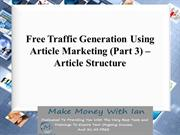 Free Traffic Generation Using Article Marketing (Part 3)