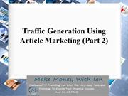 Traffic Generation Using Article Marketing (Part 2