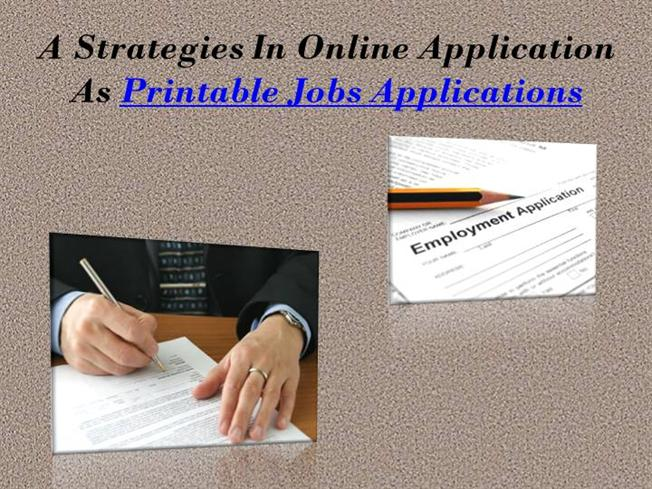 printable jobs applications authorstream