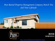Pure Rental Property Management Company Match You and Your Lifestyle