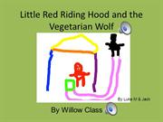 Little red riding hood by Willow Class