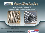 Stainless Steel Products by Aarco Stainless Inc., Mumbai