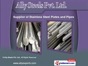 Stainless Steel Pipes & Plates by Ally Steels Pvt Ltd, Mumbai