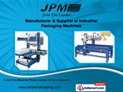 Industrial Packaging Machines by Join Pack Machines Pvt. Ltd.