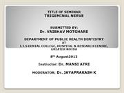 TRIGEMINAL NERVE