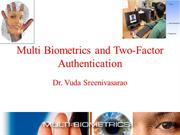Multi Biometrics& Two-Factor Authentication
