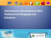 OsCommerce Development-Best Platform For Shopping Cart Solutions