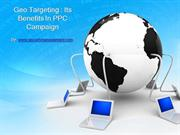 Geo Targeting : Its Benefits in PPC campaign
