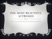 The Most Beautiful Actresses