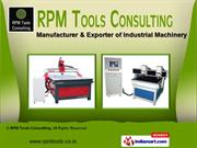 CNC Routers - Mini Series by RPM Tools Consulting, Coimbatore
