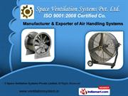 Air Handling System by Space Ventilation Systems Pvt. Ltd., Delhi