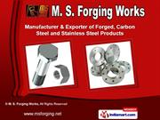 Forging Products by M. S. Forging Works, Mumbai