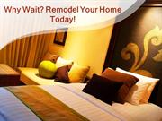 Remodel Your Home into your Dream Home with basic changes