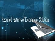 Required Features of E-commerce Solution