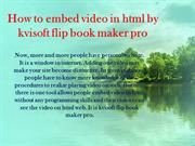 How to embed video in html by kvisoft flip book maker pro