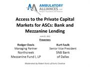 Access to the Private Capital Markets for Ambulatory Surgery Centers