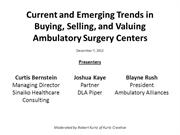 Current and Emerging Trends in Buying Selling and Valuing Ambulatory S