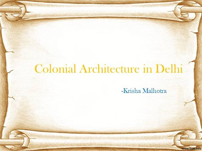 Colonial architecture in delhi authorstream toneelgroepblik Image collections
