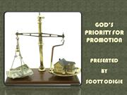 GOD'S PRIORITY FOR PROMOTION