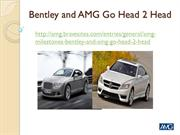 AMG Business News, Bentley and AMG Go Head 2 Head