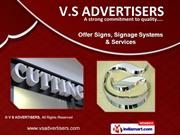 Signs And Signage Systems by V S ADVERTISERS, Gurgaon