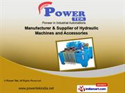 Hydraulic Machine And Accessories by Power Tek, Coimbatore