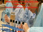 Medical laboratory technician is very important for health care