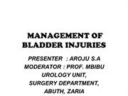 MANAGEMENT OF BLADDER INJURIES-DR AROJURAYES.A