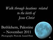 Walk the Gospel of Jesus Christ - Birth