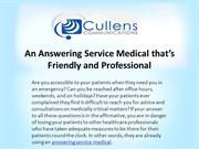 An Answering Service Medical that's Friendly and Professional