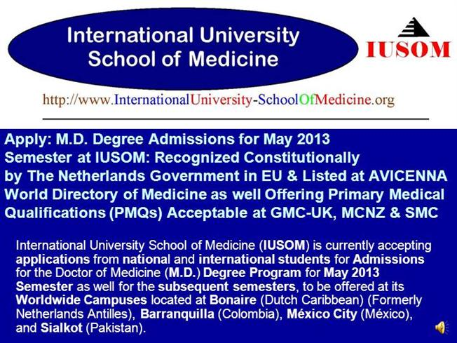 M D  Degree Admissions for May 2013 Semester at IUSOM