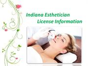 Indiana Esthetician License Information