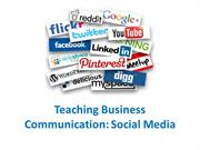 Teaching Business Communication: Social Media