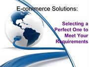 E-commerce Solutions: Selecting a Perfect One to Meet Your Requirement