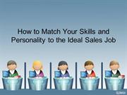 How to Match Your Skills and Personality to the Ideal Sales Job