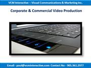 VCM Interactive - Corporate & Commercial Video Production03