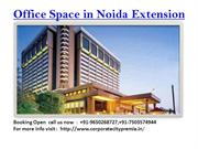 Office Space in Noida Extension @ 9650268727