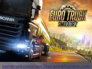 Euro Truck Simulator 2 Keygen And Activation Codes